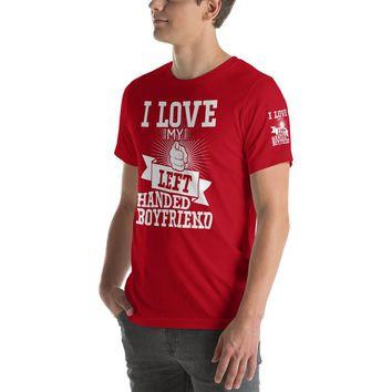 I Love My Left Handed Boyfriend Short-Sleeve Unisex T-Shirt | Branded Left Sleeve