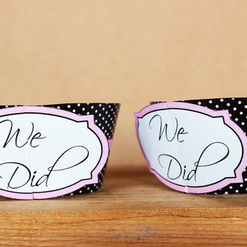 "Printable 3D Wedding Cupcake Wrapper Set – ""We Did"" cupcake wrappers in black and pink with polka dot patterns -  INSTANT DOWNLOAD"