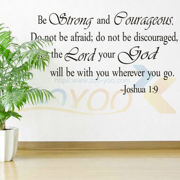 Be Strong And Courageous Bible Quotes home decor creative wall decal ZooYoo8127 decorative removable vinyl wall sticker