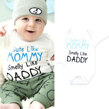 Cute Like Mommy Smelly Like Daddy Funny Infant Baby Longsleeve Onesuit Bodysuit