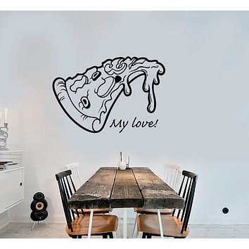 Vinyl Wall Decal Pizza Slice Funny Kitchen Decor Quote Words Stickers (3368ig)