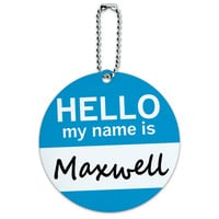 Maxwell Hello My Name Is Round ID Card Luggage Tag