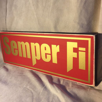Marine Gift, Semper Fidelis, Semper Fi,  Marines, Soldier Gift, Military Gift, Wooden Sign, Marine Gift, Simply Fontastic, Made in the USA