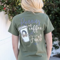 Southern Darlin - Running On Coffee And Faith Tee