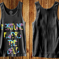Fortune Favors the Bold  tank for women tank top for men tank top  tank top with saying tank top work out tank top woman tank top vintage