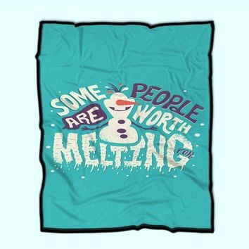 Custom Fleece Blanket Olaf Some People Are Worth Melting For