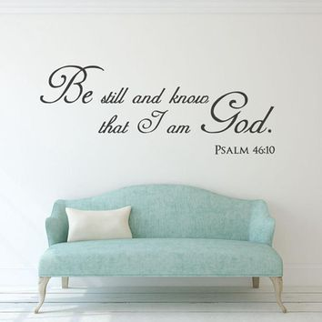 Christian Home Decor Be Still And Know That I Am God Vinyl Wall Stickers