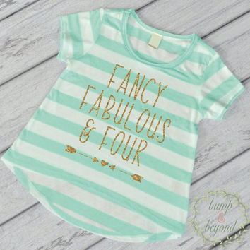 Fancy Fabulous and Four 4th Birthday Outfit Girl 4th Birthday Shirt Four and Fabulous Shirt Fourth Birthday Shirt Four Year Old Shirt 246