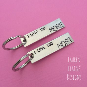 I Love You More, I Love You Most Custom Hand Stamped Keychain Set- Couples Gift, Mother, Daughter Gift, Anniversary Gift