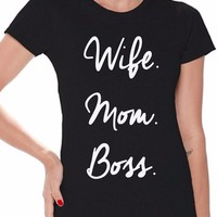Wife Mom Boss Shirt Mom Life T-shirt