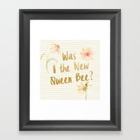 Am I the New Queen Bee? Framed Art Print by AllieR
