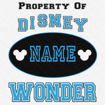 Property of Disney Wonder Choose Color Personalized w/ Name/Date Printable Iron On Transfer DIY Instant Download