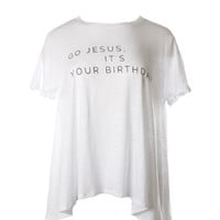 Judith March Go Jesus It's Your Birthday Flowy Tee