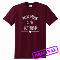 Zayn Malik Is My Boyfriend for shirt maroon, tshirt maroon unisex adult