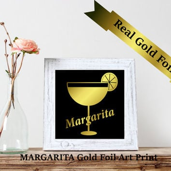 Margarita foil print, Real foil print,Custom Typography Print ,Foil Art Print, Gold Wall decor,Christmas Gift,Bar decor, Cocktail print