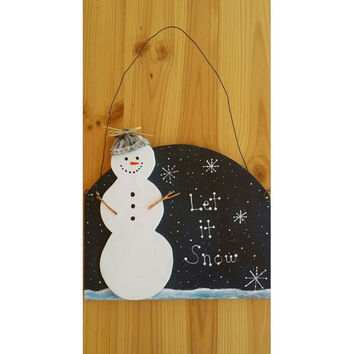 Wood snow man sign, let it snow wood sign, Reclaimed wood snowman sign, handmade wood signs, Christmas wood signs with snowmen, Hand painted