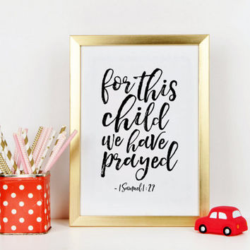 1 SAMUEL 1:27, For This Child We have Prayed, Bible Verse,Scripture Art,Kids Room Decor,Nursery Wall Art,inspirational Quote,Bible Cover