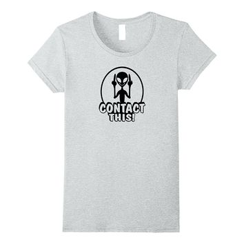 Contact this alien UFO T-shirt men funny real cute gift