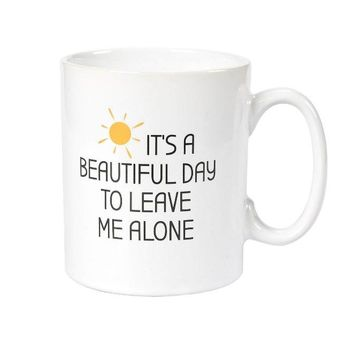 Leave Me Alone Coffee Tea Cup Mug