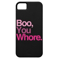 Boo, You Whore. iPhone 5 Cover