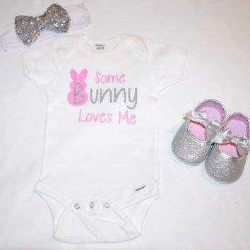 Easter shirt, girls Easter outfit, baby Easter outfit, Easter Onesuit, some bunny loves me, glitter shirt, toddler Easter shirt, bunny shirt