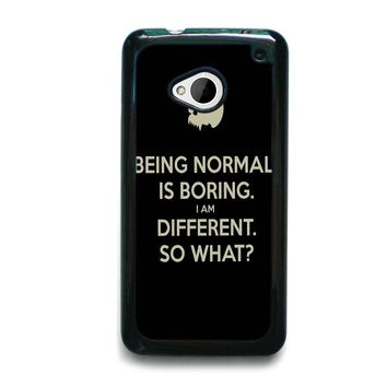 NORMAL IS BORING QUOTES HTC One M7 Case Cover