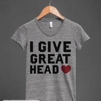 I Give Great Head-Female Athletic Grey T-Shirt