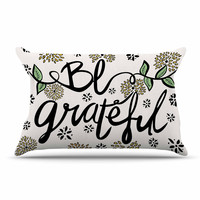 """Pom Graphic Design """"Be Grateful"""" Typography Nature Pillow Case"""