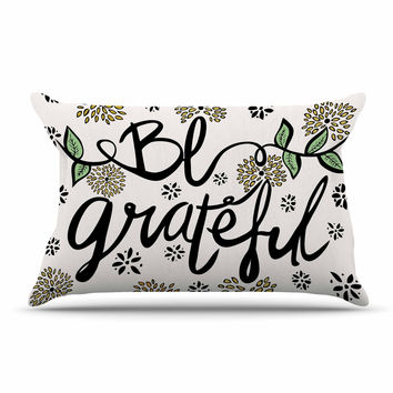 "Pom Graphic Design ""Be Grateful"" Typography Nature Pillow Case"