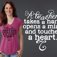 A Teacher Takes a Hand T-shirt | Teacher Gift