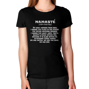 Namaste my sould honors your soul Women's T-Shirt