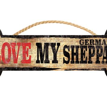 "Pet Sign Wood Dog Bone Shape I Love My German Shepard 10""x4"""