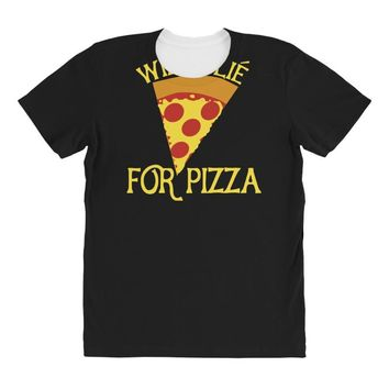 will plie for pizza All Over Women's T-shirt