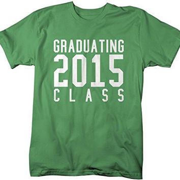 Shirts By Sarah Men's Graduating Class 2015 T-Shirt Senior