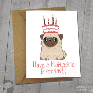 Pug Pugtatstic Birthday Card Approximately 5 X 7 Blank Wi