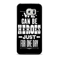 David Bowie Song Lyric Quote Samsung Galaxy S6 Case