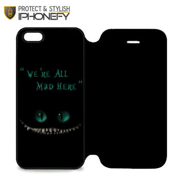We're All Mad Here Chesire Cat iPhone 5 Flip Case|iPhonefy