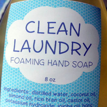 Clean Laundry Foaming Hand Soap ~ Liquid Soap ~ Hot Process ~ Contains no SLS