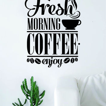 Fresh Morning Coffee Quote Wall Decal Sticker Bedroom Living Room Art Vinyl Beautiful Kitchen Cute Shop Morning