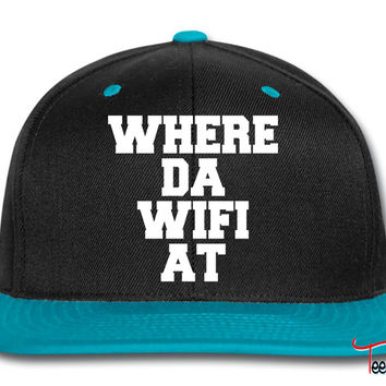 Where Da Wifi At Snapback