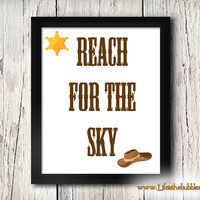 Reach For the Sky, Woody, Toy Story, Poster Art Printable, 8 X 10 Print Wall Art Decor Poster, INSTANT DOWNLOAD