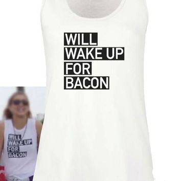 Will Wake Up for Bacon Women Tank Top Summer Vest t Shirt For Lady Cotton Camisole Tee Funny Hipster Black White Drop Ship B-31