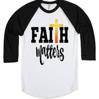 Faith Matters Baseball T-shirt