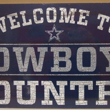 "DALLAS COWBOYS WELCOME TO COWBOYS COUNTRY WOOD SIGN 13""X24'' NEW WINCRAFT"