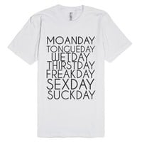 Sex days of the week-Unisex White T-Shirt