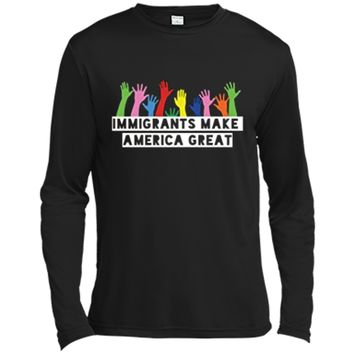 Political Immigration T-Shirt Anti-Trump Tee Long Sleeve Moisture Absorbing Shirt