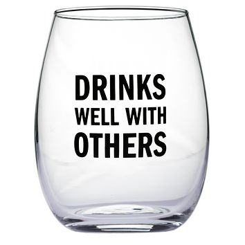 Drink Well With Others Stemless Glass Wine