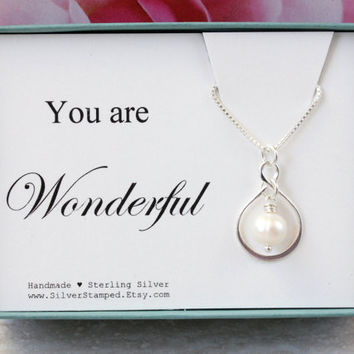 You are wonderful thank you gift for friend sterling silver infinity necklace with freshwater pearl inspirational gift encouragement gift