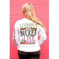 Jadelynn Brooke Live Out Your Bucket List - Long Sleeve