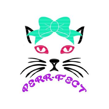 Perrfect Cat With Bow svg,Cat svg,Perfect Cats svg,SVG Cat,Tshirt svg,Tshirt decal,Cat decal,Cricut Designs,Silhouette Designs